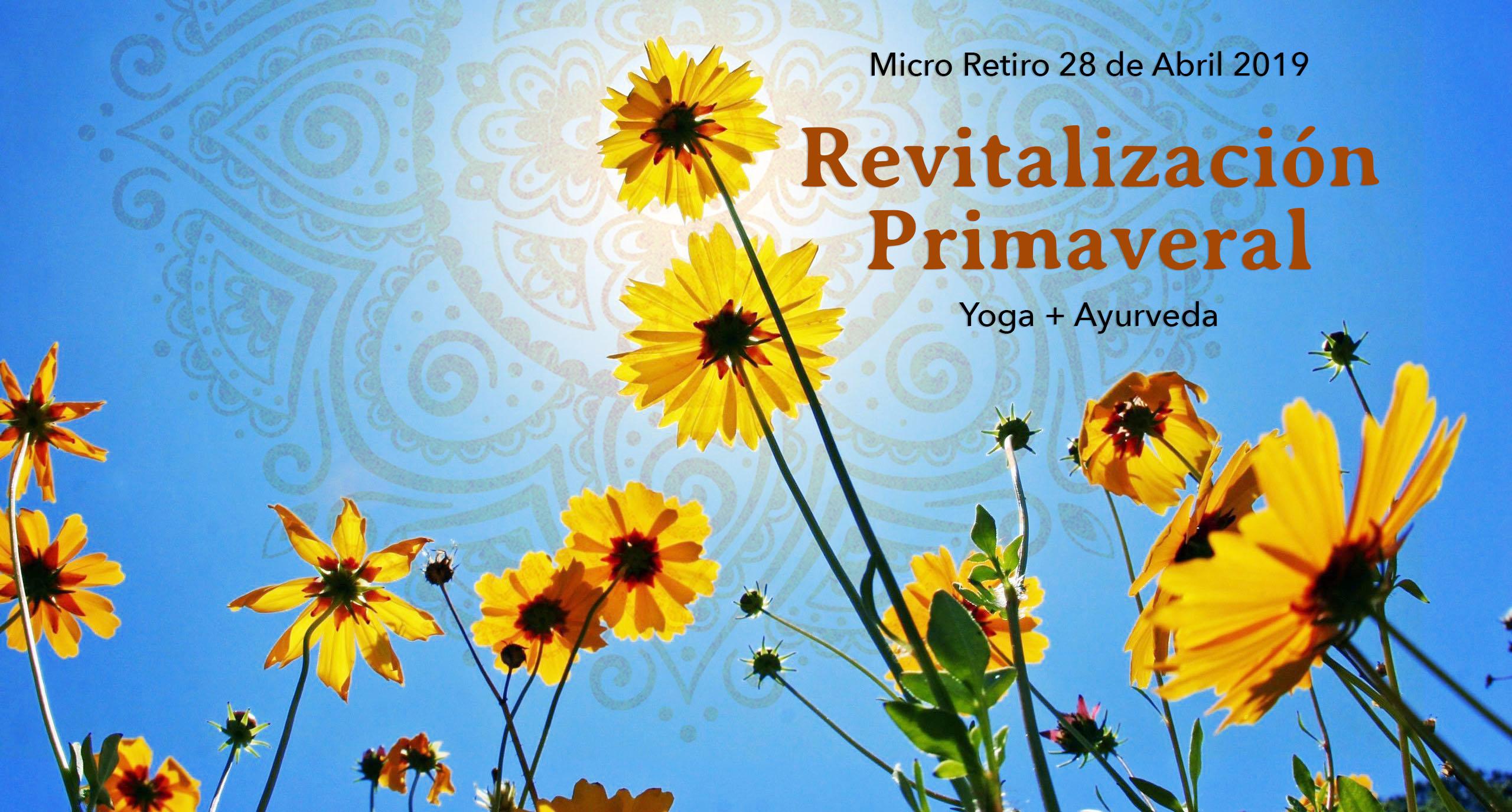 RevitalizaciónPrimaveral: Yoga & Ayurveda